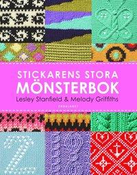 bokomslag Stickarens stora mönsterbok : En inspirerande handbok med 300 mönster