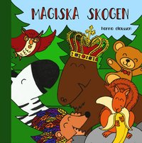 bokomslag Magiska skogen