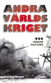 bokomslag Andra världskriget : 444 frågor och svar