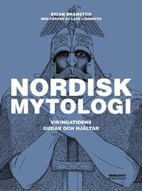 Nordisk mytologi : Vikingatidens gudar och hjältar