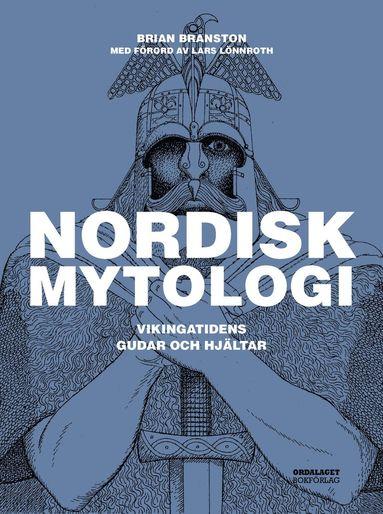 bokomslag Nordisk mytologi : Vikingatidens gudar och hjältar