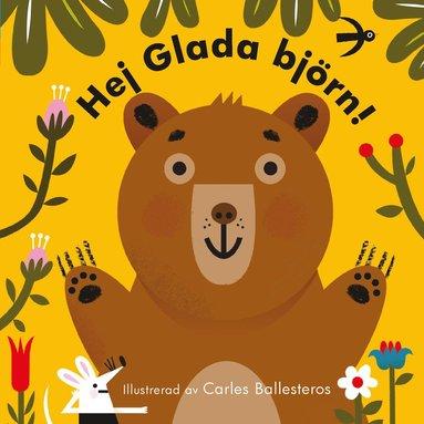 bokomslag Hej Glada björn!
