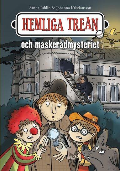 bokomslag Hemliga trean och maskeradmysteriet