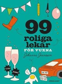 bokomslag 99 roliga lekar för vuxna