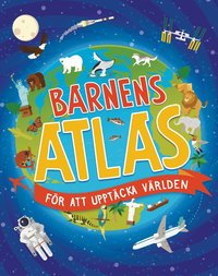 bokomslag Barnens atlas för att upptäcka världen
