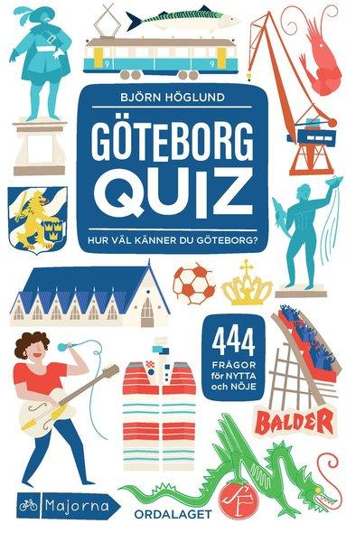 bokomslag Göteborgquiz : hur väl känner du Göteborg?