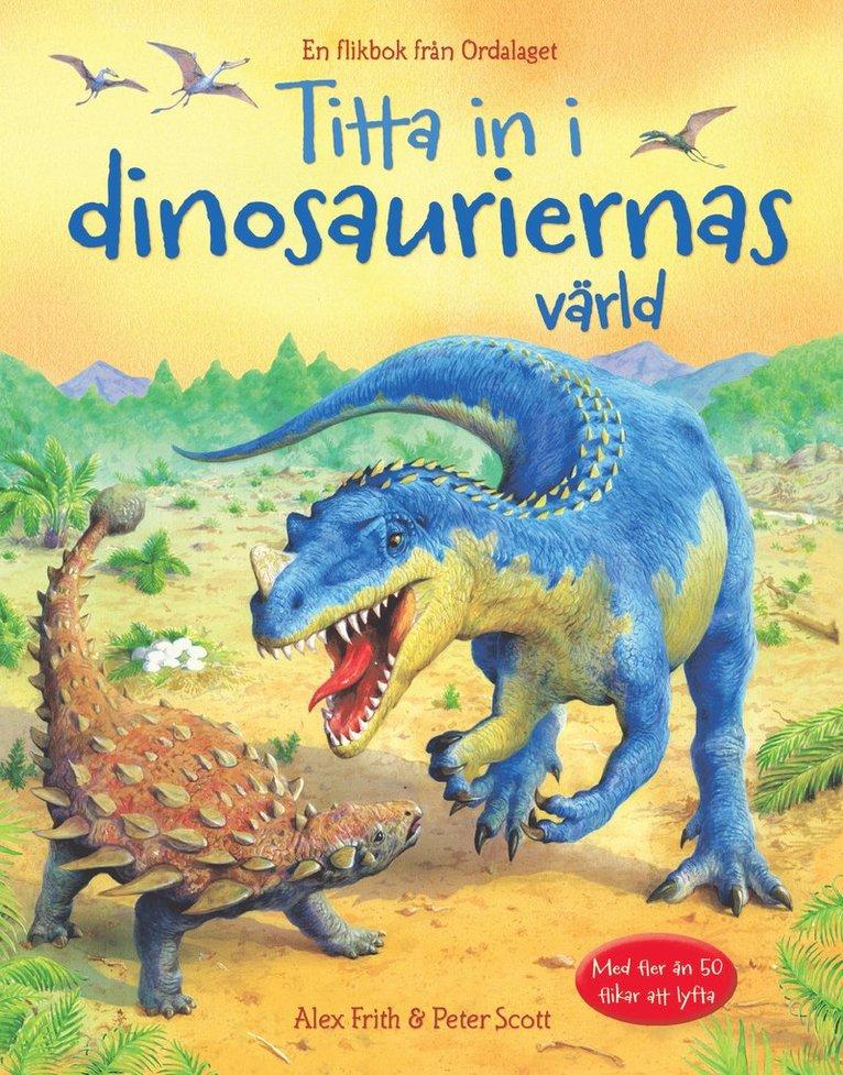 Titta in i dinosauriernas värld 1