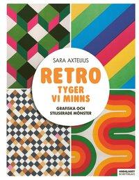 bokomslag Retro - Tyger vi minns : Grafiska och stiliserade mönster