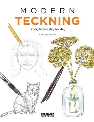 bokomslag Modern teckning : lär dig teckna steg för steg