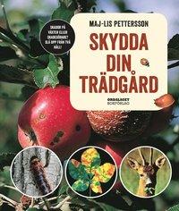 bokomslag Skydda din trädgård