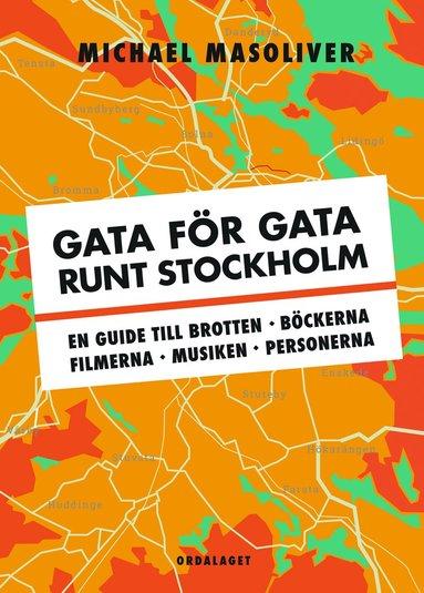 bokomslag Gata för gata runt Stockholm