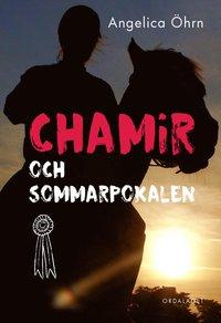 bokomslag Chamir och sommarpokalen