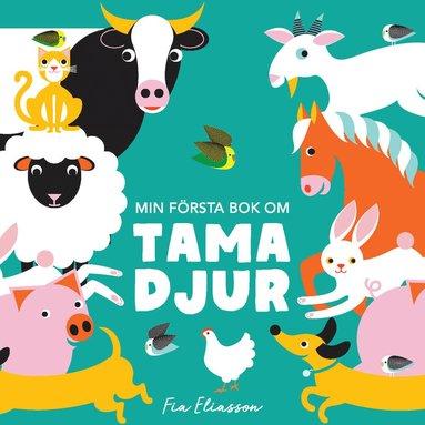 bokomslag Min första bok om tama djur
