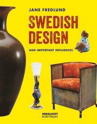 bokomslag Swedish design : and important influences