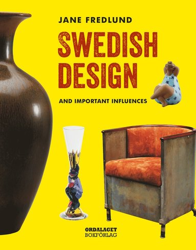 bokomslag Swedish design : and important influences