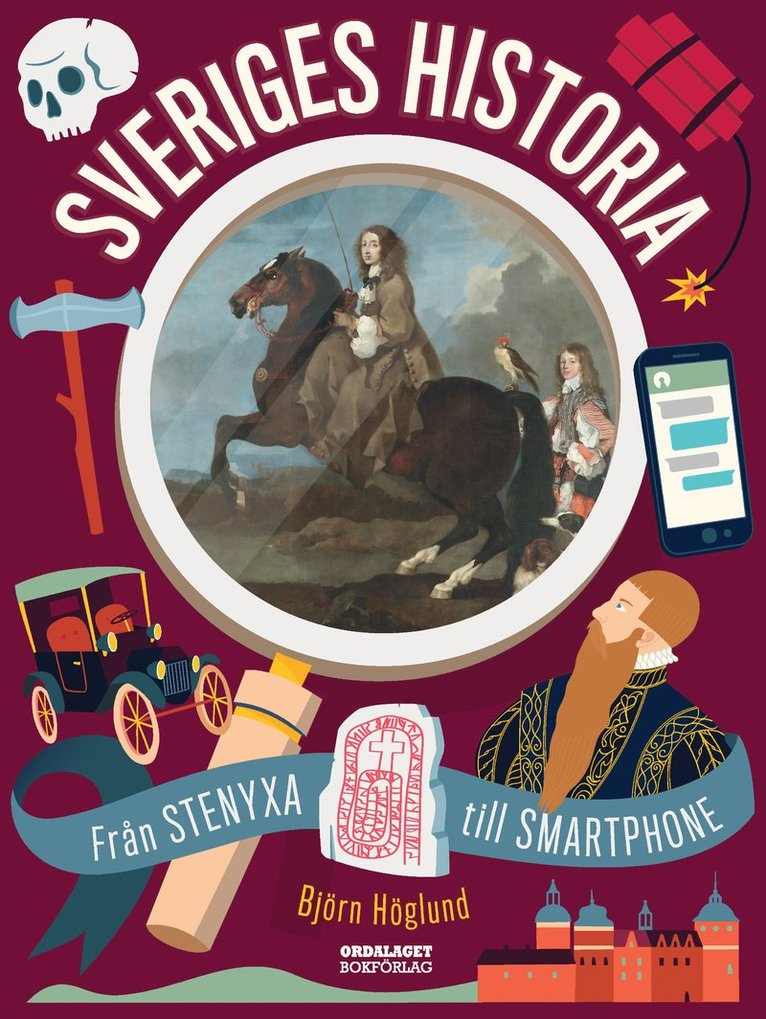 Sveriges historia : från stenyxa till smartphone 1