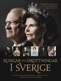 bokomslag Kungar och drottningar i Sverige