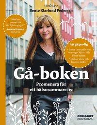 bokomslag Gå-boken : promenera för ett hälsosammare liv