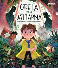 bokomslag Greta och jättarna : Inspirerad av Greta Thunbergs kamp för klimatet