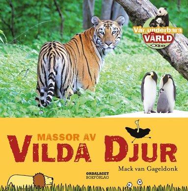 bokomslag Massor av vilda djur