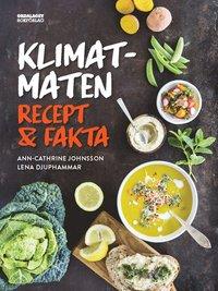 bokomslag Klimatmaten : recept & fakta