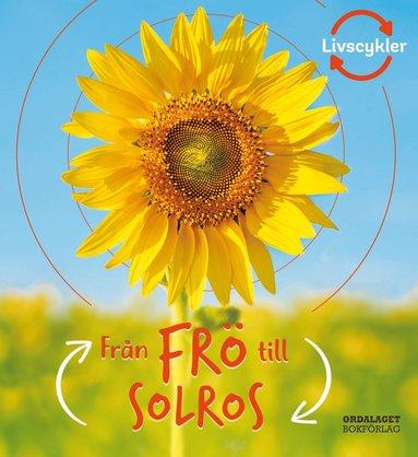 bokomslag Från frö till solros