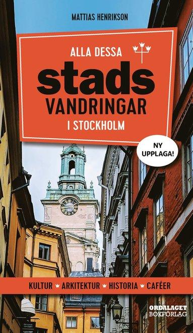 bokomslag Alla dessa stadsvandringar i Stockholm