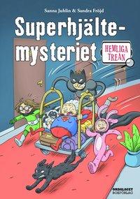 bokomslag Superhjältemysteriet