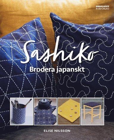 bokomslag Sashiko : brodera japanskt