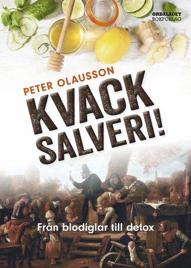 bokomslag Blodiglar och detox. Kvacksalveriets historia