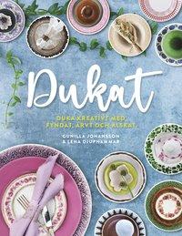 bokomslag Dukat! Duka kreativt med fyndat, ärvt och älskat