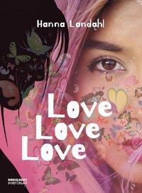 bokomslag Love, Love, Love