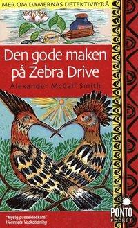 bokomslag Den gode maken på Zebra Drive