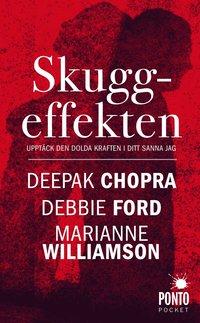 bokomslag Skuggeffekten : upptäck den dolda kraften i ditt sanna jag