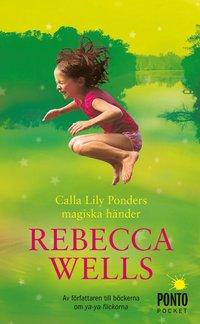 bokomslag Calla Lilly Ponders magiska händer