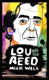 bokomslag Lou Reed : ett liv