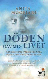 bokomslag Döden gav mig livet