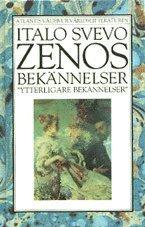 bokomslag Zenos bekännelser - Ytterligare bekännelser