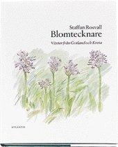 bokomslag Blomtecknare : växter från Gotland och Kreta