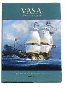 bokomslag Vasa, the king's ship : the royal ship