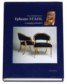 bokomslag Ephraim ståhl : en kunglig stolmakare