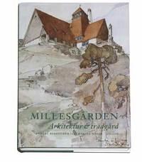 Millesgården : arkitektur & trädgård