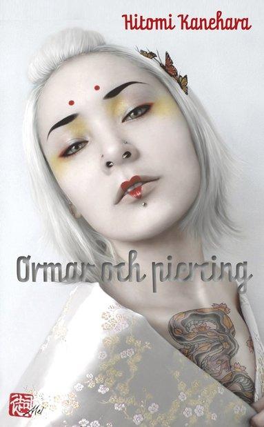 bokomslag Ormar och piercing