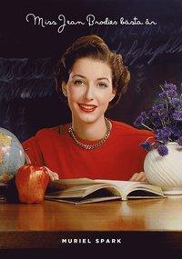 bokomslag Miss Jean Brodies bästa år