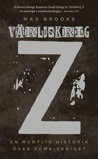 bokomslag Världskrig Z : en muntlig historik över zombiekriget