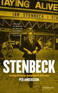 bokomslag Stenbeck : en biografi över en framgångsrik affärsman