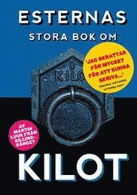 bokomslag Esternas stora bok om kilot