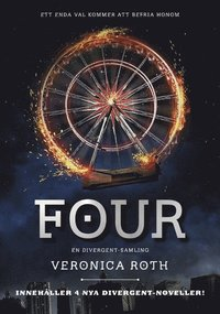 bokomslag Four : en Divergent-samling