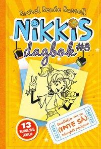 bokomslag Nikkis dagbok #3 : berättelser om en (inte så) talangfull popstjärna