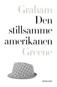 bokomslag Den stillsamme amerikanen